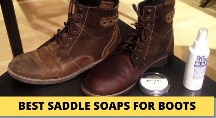 Best Saddle Soap For Boots