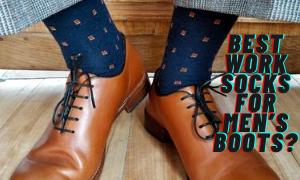 Best Work Socks For Men's Boots