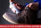 Best Products for Waterproofing Leather Boots